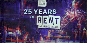 Watch Sneak Peek of NYTW's 25 YEARS OF RENT: MEASURED IN LOVE Video
