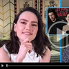 VIDEO: Daisy Ridley Loses Her Mind Meeting MATILDA Actress Mara Wilson