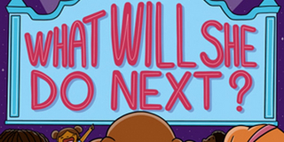 Musical Podcast WHAT WILL SHE DO NEXT? Releases New Episodes Photo