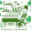 BWW Previews: SUNDAY TEA WITH JOHN MCD Returns March 7th Photo