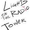 LIGHTS ON THE RADIO TOWER Will Begin Streaming May 18 Photo