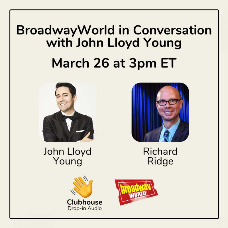 Richard Ridge to Chat with John Lloyd Young on the Clubhouse App