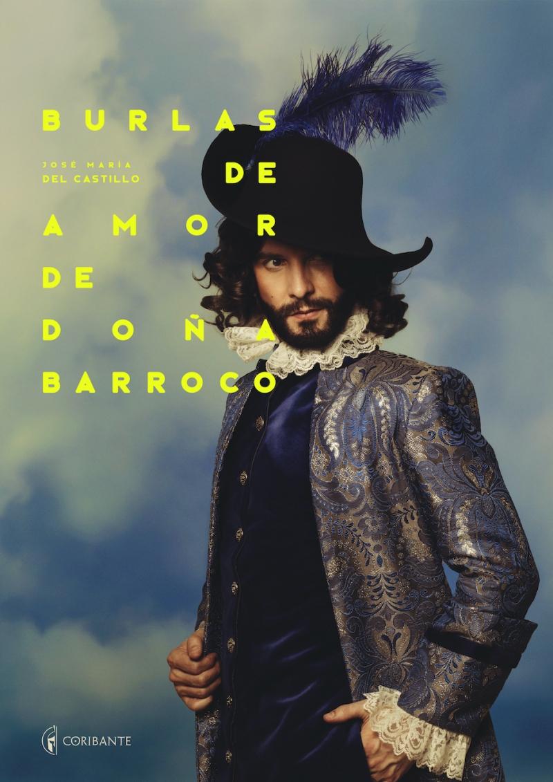 BURLAS DE AMOR DE DOÑA BARROCO se estrena en mayo en Madrid