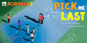 La Jolla Playhouse Announces Cast and Creative Team for 2021 POP Tour: PICK ME LAST Photo