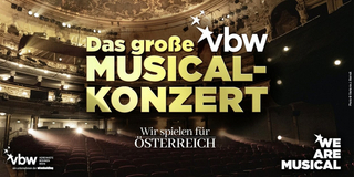 BWW Previews: THE GREAT VBW CONCERT-WE PLAY FOR AUSTRIA at Recorded At The Ronacher Theatr Photo