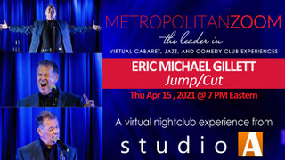 Eric Michael Gillett Returns To The Microphone With JUMP/CUT on Metropolitan Zoom April 15th