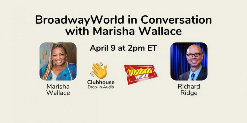 LISTEN: Richard Ridge Will Chat with Marisha Wallace on Clubhouse- Live at 2pm! Photo
