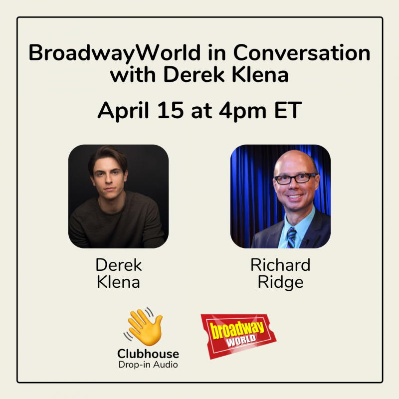 Richard Ridge Chats with Derek Klena on Clubhouse- Live at 4pm!