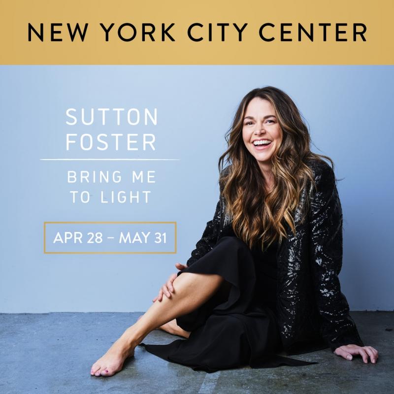 Sutton Foster Will Take Over City Center for BRING ME TO LIGHT, with Kelli O'Hara, Raúl Esparza and Joaquina Kalukango & Wren Rivera