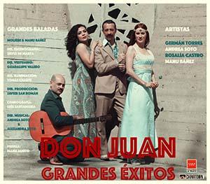 DON JUAN GRANDES EXITOS se estrena en los Teatros Luchana