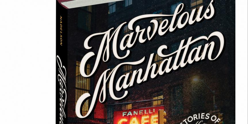 MARVELOUS MANHATTAN by Reggie Nadelson Photo