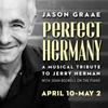 BWW Review: Jason Graae PERFECT HERMANY Tells A Tale of Superlative Art, Music, and Friend Photo