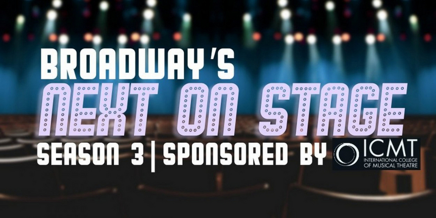 One Week Left to Submit for Season 3 of Next on Stage - Calling All High School and Colleg Photo