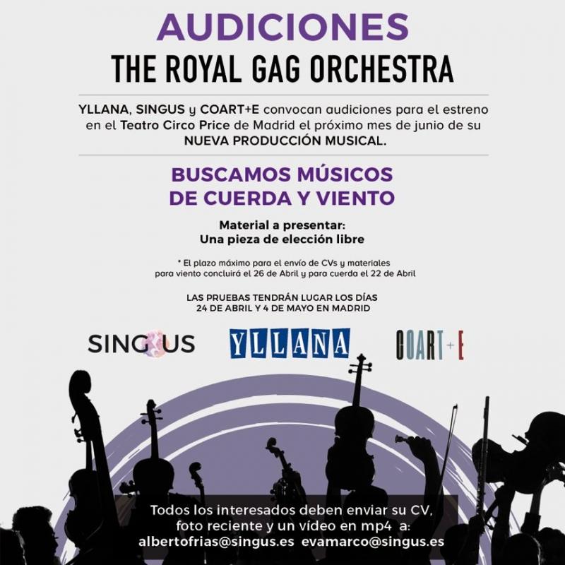 CASTING CALL: Audiciones para THE ROYAL GAG ORCHESTRA