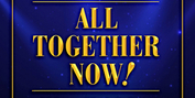 MTI's ALL TOGETHER NOW Royalty-Free Revue Will Feature Music by Stephen Schwartz, Ahrens & Photo