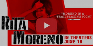 RITA MORENO: JUST A GIRL WHO DECIDED TO GO FOR IT Trailer Released Video