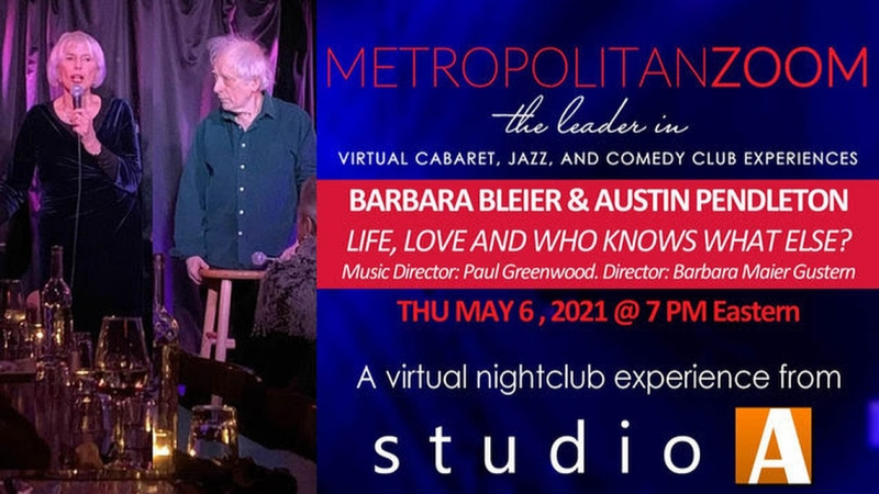BWW Interview: Barbara Bleier of LIFE, LOVE, AND WHO KNOWS WHAT ELSE? on MetropolitanZoom