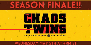 VIDEO: Watch the Season Finale of THE CHAOS TWINS - Watch Now! Video