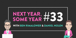VIDEO: Watch Ben Rimalower and Daniel Nolen's NEXT YEAR, SOME YEAR, Episode 33- Live at 12 Video