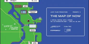 Lucky Plush Announces THE MAP OF NOW An Interdisciplinary Digital Festival Photo
