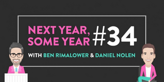 VIDEO: Watch Ben Rimalower and Daniel Nolen's NEXT YEAR, SOME YEAR, Episode 34- Live at 12 Video