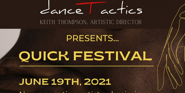 QUICK FESTIVAL Seeking Proposals from Black-Identifying Dance and Movement Artists Photo