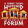 BWW Review: A FUNNY THING HAPPENED ON THE WAY TO THE FORUM at Hamilton Musical Theatre Photo