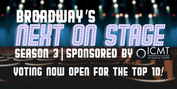 Voting Now Open for Top 10 of Broadway's Next on Stage! Photo