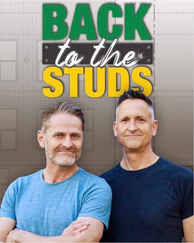 BWW Interview: Sean Martin Hingston & Brad Hurtado of SHG Living's BACK TO THE STUDS Home Renovation Series
