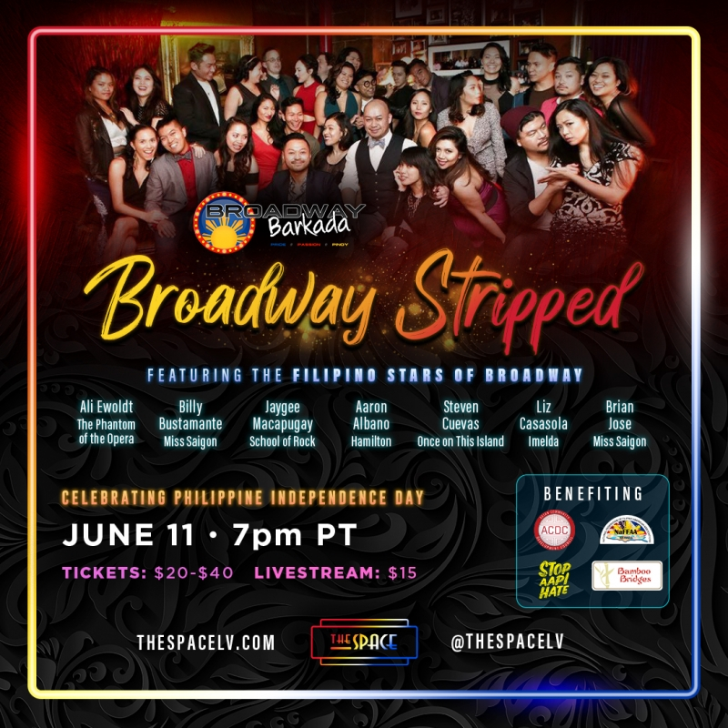 BROADWAY STRIPPED To Live Stream Filipino Stars of Broadway in Celebration of Philippine Independence Day
