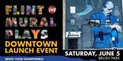 FLINT MURAL PLAYS Kick Off The Flint Rep Summer 2021 Season Photo
