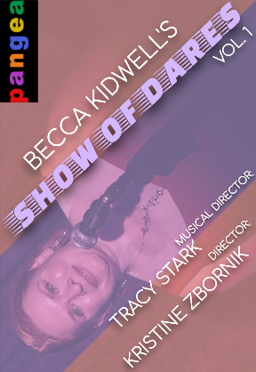 Becca Kidwell DARES To Rise Up With A New Live Show At Pangea In July
