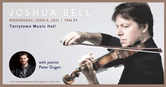 BWW Previews: JOSHUA BELL at Tarrytown Music Hall On June 9th, 2021