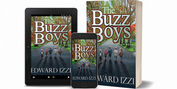 Edward Izzi Releases New Coming Of Age Thriller THE BUZZ BOYS Photo
