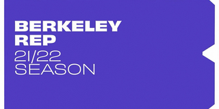 Berkeley Rep to Reopen in October With World Premiere of THE RIPPLE, THE WAVE THAT CARRIED Photo
