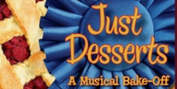 BWW Review: JUST DESSERTS at Legacy Theatre Photo