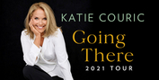 Katie Couric Announces 2021 GOING THERE Book Tour Photo
