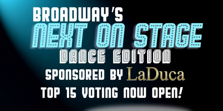 Voting Now Open for Top 15 of Next on Stage: Dance Edition! Photo