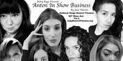 ANTON IN SHOW BUSINESS to be Presented at Outback Stage at The District Theatre Photo
