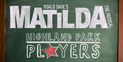 MATILDA THE MUSICAL Will Be Performed by Highland Park Players This Fall Photo