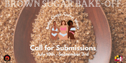 Brown Sugar Bake-Off: A Black Woman Play Festival Calls For Submissions Photo