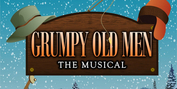 Riverside Center Presents The Regional Premiere Of GRUMPY OLD MEN: THE MUSICAL! Photo