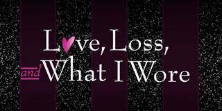 LOVE, LOSS, & WHAT I WORE Comes To Theatre Tallahassee 8/26 Photo