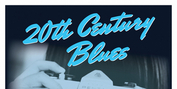 20TH CENTURY BLUES Will Open Hopewell Theatre's 2021-22 Season in September Photo
