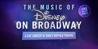 VIDEO: THE MUSIC OF DISNEY ON BROADWAY Performs Tonight At Shea's Buffalo Theatre Photo