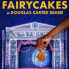 FAIRYCAKES Off-Broadway Announces That it Will Follow the COVID-19 Vaccination Protocols S Photo