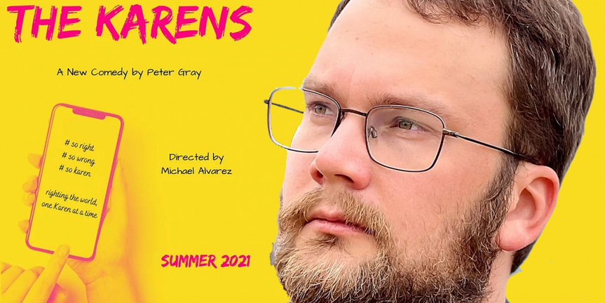 BWW Interview: Playwright Peter Gray's Ever-So-Timely Take on THE KARENS Photo