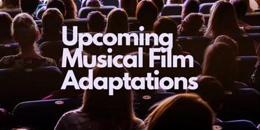FOLLOW-UP: ¿Qué adaptaciones cinematográficas de los grandes musicales llegan este año? Photo