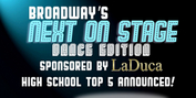 VIDEO: Next on Stage: Dance Edition High School Top 5 Announced - Watch Now! Photo