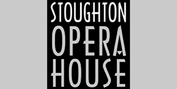 Stoughton Opera House Will Require Proof of Vaccination to Attend Events Photo